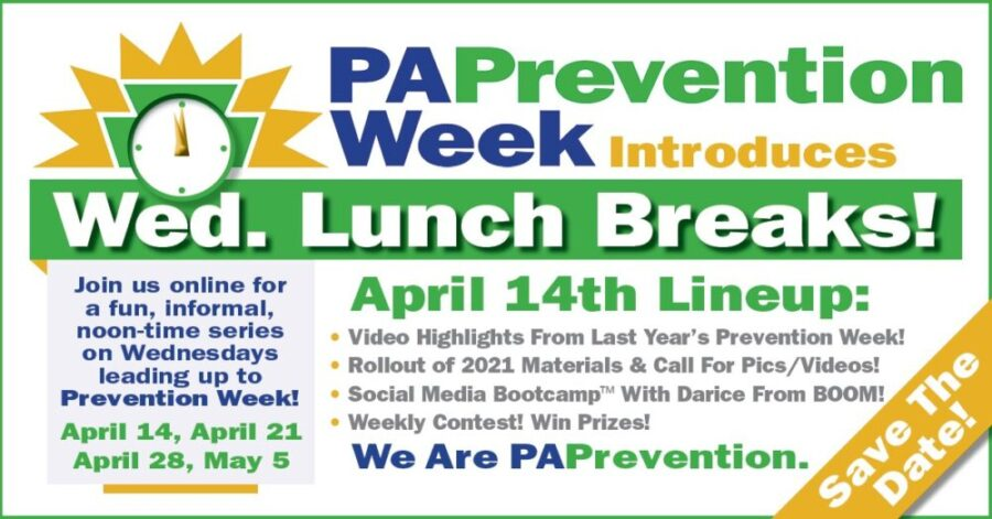 PA Prevention Week Wednesday lunch breaks